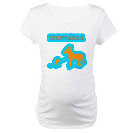 I Don't Give A Rat's Ass Maternity T-Shirt