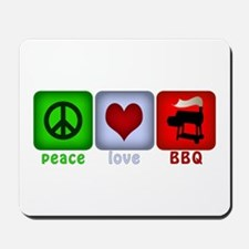 Peace Love and BBQ Mousepad