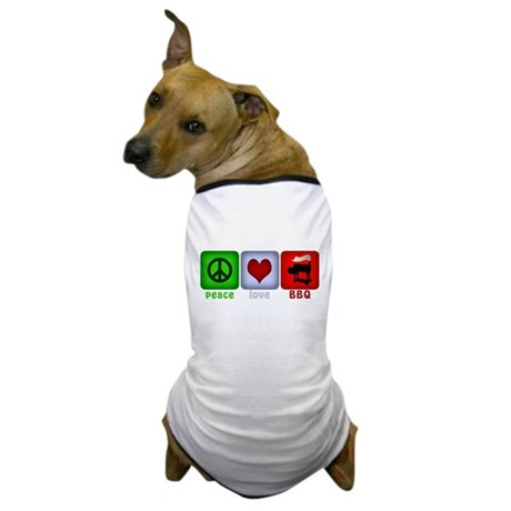 Peace Love and BBQ Dog T-Shirt