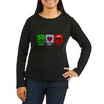 Peace Love and BBQ Women's Long Sleeve Dark T-Shir