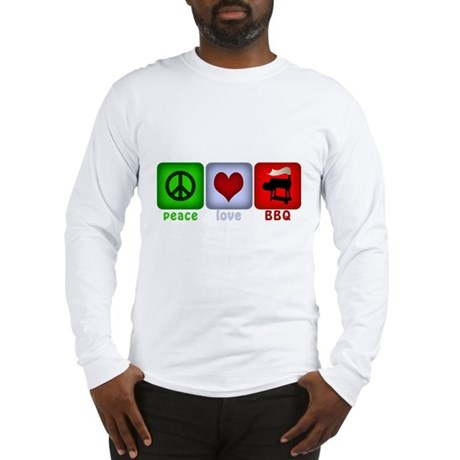Peace Love and BBQ Long Sleeve T-Shirt