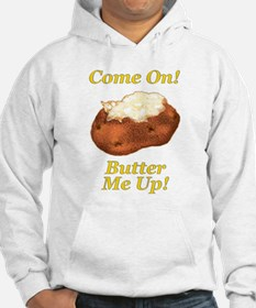Butter Me Up! Hoodie
