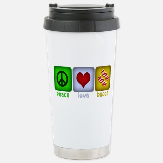 Peace Love and Bacon Stainless Steel Travel Mug