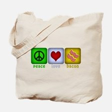Peace Love and Bacon Tote Bag