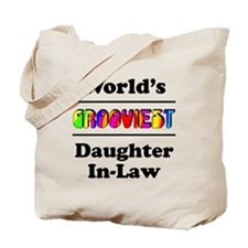 World's Grooviest Daughter-In-Law Tote Bag