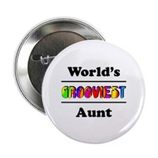"""World's Grooviest Aunt 2.25"""" Button"""