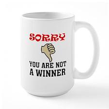 NOT A WINNER Mug