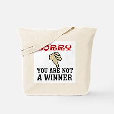 NOT A WINNER Tote Bag