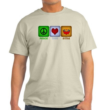Peace Love and Grilling Light T-Shirt