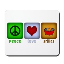 Peace Love and Grilling Mousepad