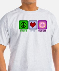 Peace Love and Donuts T-Shirt