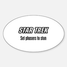 Set Phasers to Stun Decal