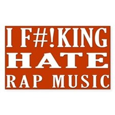 I Hate Rap Music sticker