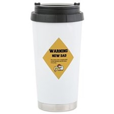 Warning New Dad Travel Mug