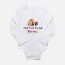 Don't Make Me Call Nonna Long Sleeve Infant Bodysu