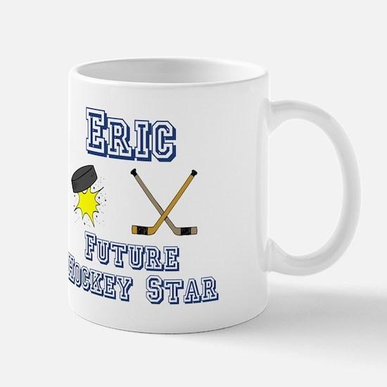 Eric - Future Hockey Star Mug