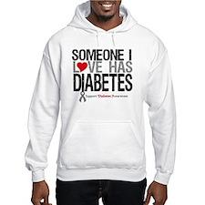 Someone I Love Has Diabetes Hoodie Sweatshirt