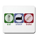 Eat Sleep Bake Mousepad