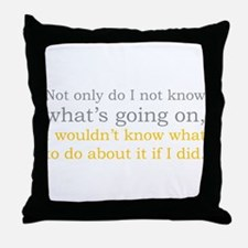 Not Only Throw Pillow