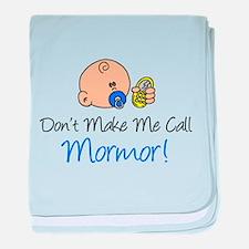 Don't Make Me Call Mormor baby blanket