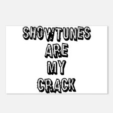 Showtunes Are My Crack Postcards (Package of 8)