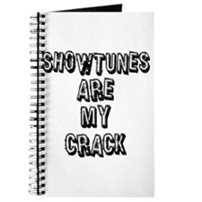 Showtunes Are My Crack Journal