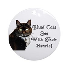 Blind Cats See Ornament (Round)