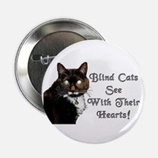 """Blind Cats See 2.25"""" Button"""
