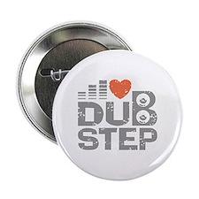 """I Love Dubstep 2.25"""" Button"""