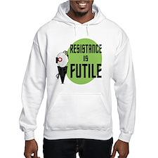 Resistance is Futile Hoodie Sweatshirt