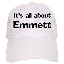 It's all about Emmett Baseball Cap