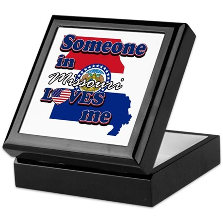 Someone in missouri loves me Keepsake Box