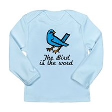 Bird is the Word Long Sleeve Infant T-Shirt