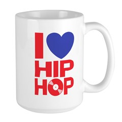 I Love Hip Hop Mug