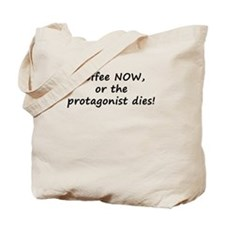 Coffee NOW, or the Protagonis Tote Bag