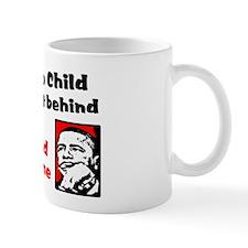 """""""No Child Left A Dime!"""" Mug"""