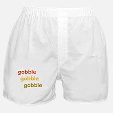 gobble gobble gobble Boxer Shorts