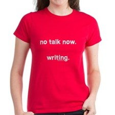 No talk now, writing Tee