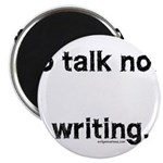 No talk now, writing Magnet