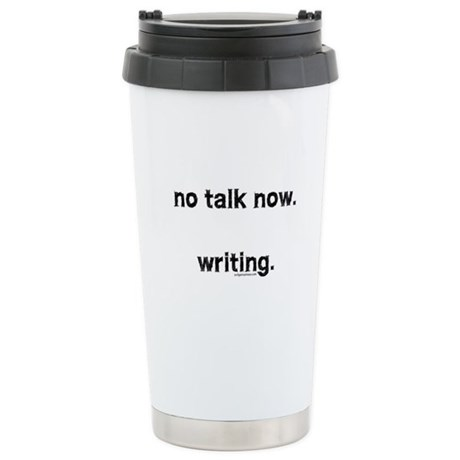 No talk now, writing Stainless Steel Travel Mug