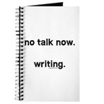 No talk now, writing Journal