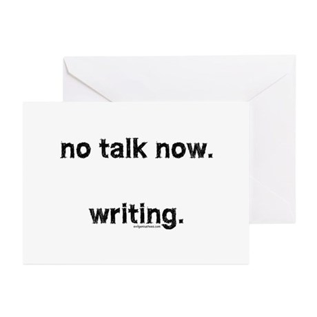 No talk now, writing Greeting Cards (Pk of 10)