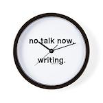 No talk now, writing Wall Clock