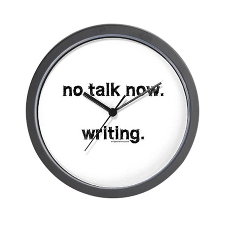 No talk now, writing Wall Clock