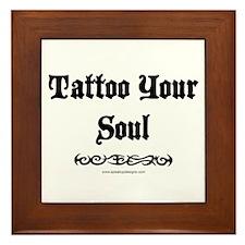 Tattoo Your Soul Framed Tile