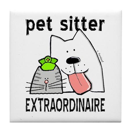 Pet Sitter Extraordinaire Tile Coaster
