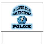 Glendale PD Gang Squad Yard Sign