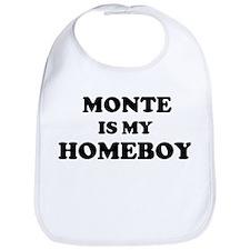 Monte Is My Homeboy Bib