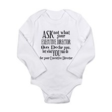 Ask Not Executive Director Long Sleeve Infant Body