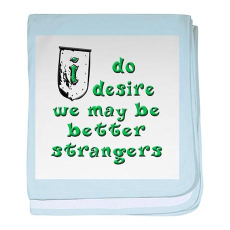 Be Strangers baby blanket